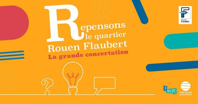 Visuel concertation quarter Rouen Flaubert