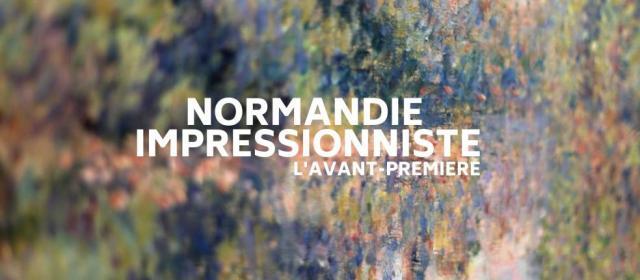 Visuel Normandie Impressionniste, l'avant-première