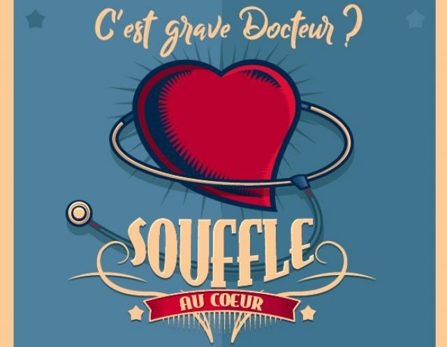 Visuel Souffle au cœur : c'est grave Docteur ?