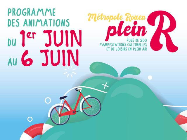"""Visuel """"Métropole Rouen plein R"""" du 1er au 6 juin"""