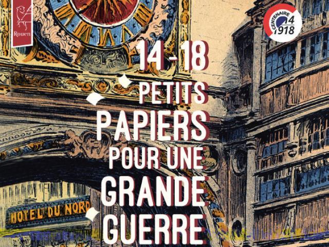 """Visuel expo """"14-18 : Petits papiers pour une Grande Guerre"""""""