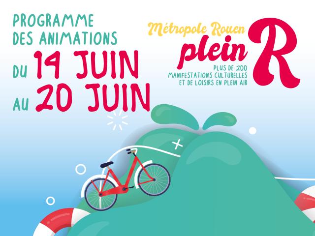 """Visuel """"Métropole Rouen plein R"""" du 14 au 20 juin"""