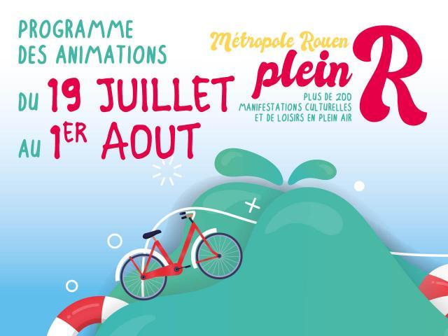 """Visuel """"Métropole Rouen plein R"""" du 19 juillet au 1er août"""