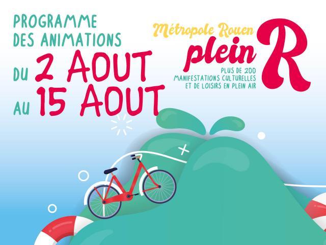 """Visuel """"Métropole Rouen plein R"""" du 2 au 15 août"""